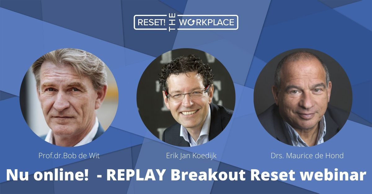 Replay Breakout Reset nu beschikbaar met Maurice de Hond, Bob de Wit en Erik Jan Koedijk